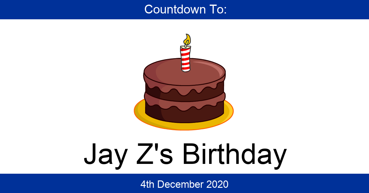 Countdown To Jay Z S Birthday Days Until Jay Z S Birthday